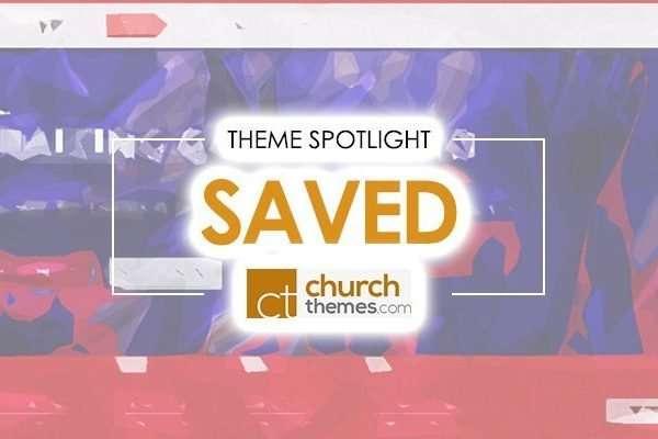 20 Church Websites Created with Saved WordPress Theme
