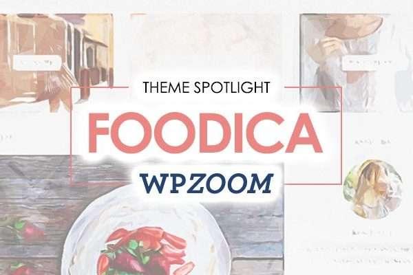 25 Food Blogs Created with FOODICA WordPress Theme
