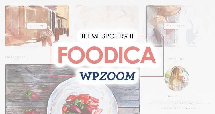 25 Food Blogs Created with FOODICA WordPress Theme | I Love