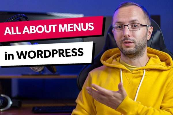 How to Create and Use Navigation Menus in WordPress
