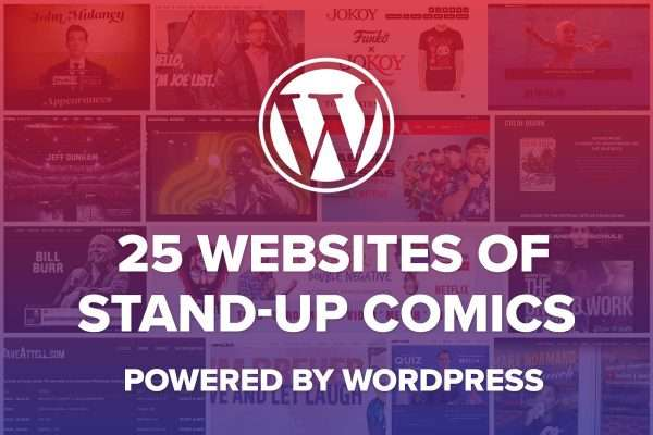 25 Stand-up Comedian Websites powered by WordPress
