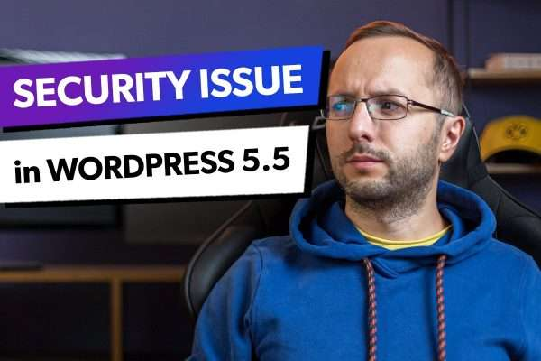 Security Issue in WordPress 5.5 with the XML Sitemap Feature