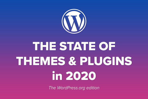 The State of Themes and Plugins on WordPress.org in 2020