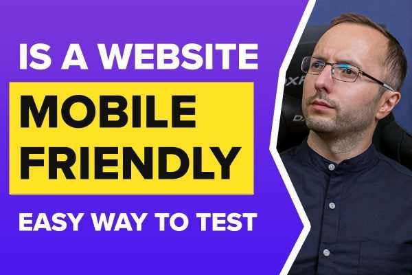 How to Test if a Website is Responsive and Mobile Friendly