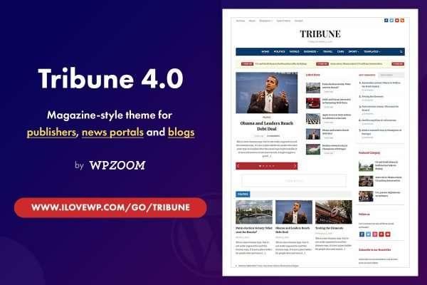 Is the Tribune Magazine WordPress Theme by WPZOOM Worth Buying?